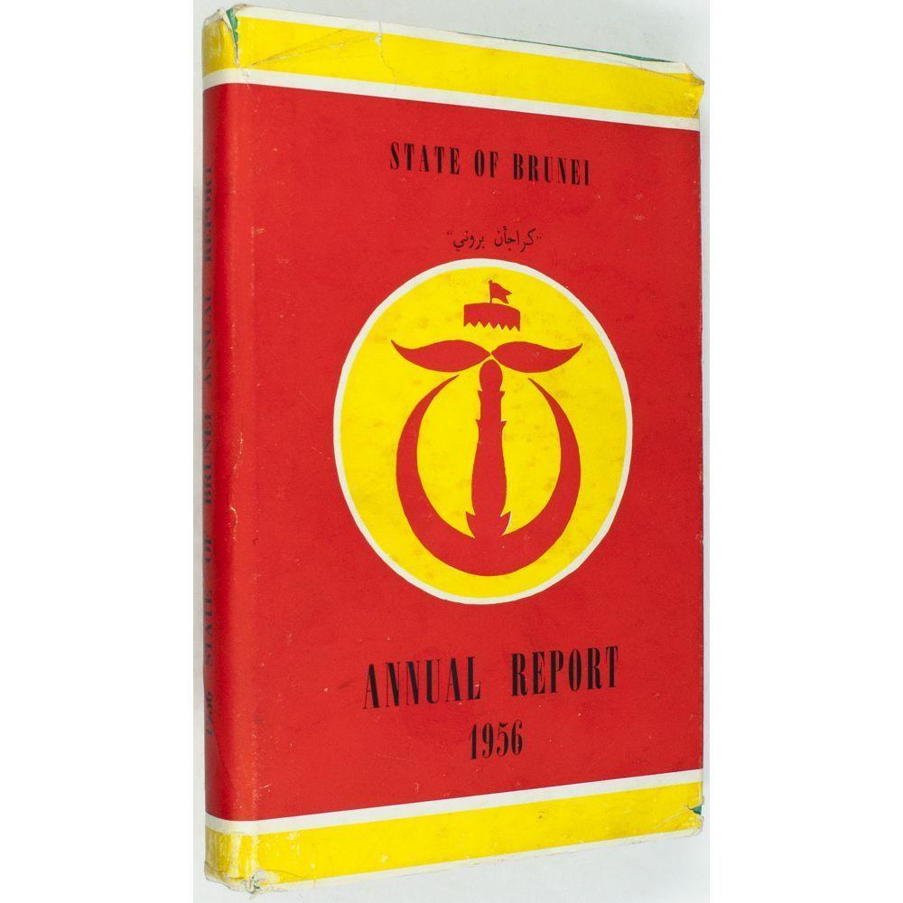 State Of Brunei Annual Reports 1956 1969 Brunei